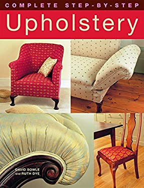 Complete Step-By-Step Upholstery 9781843309291