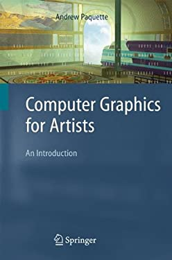Computer Graphics for Artists: An Introduction 9781848001404