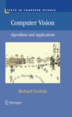 Computer Vision: Algorithms and Applications 9781848829343