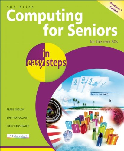 Computing for Seniors in Easy Steps 9781840783995