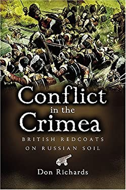 Conflict in the Crimea: British Redcoats on Russian Soil 9781844153435