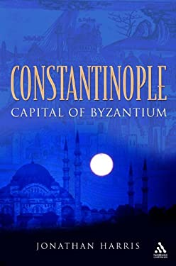 Constantinople: Capital of Byzantium 9781847251794