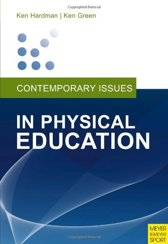 Contemporary Issues in Physical Education: International Perspectives 9781841263120