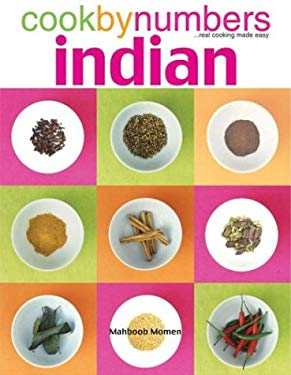 Cook by Numbers Indian: Real Cooking Made Easy 9781844032778