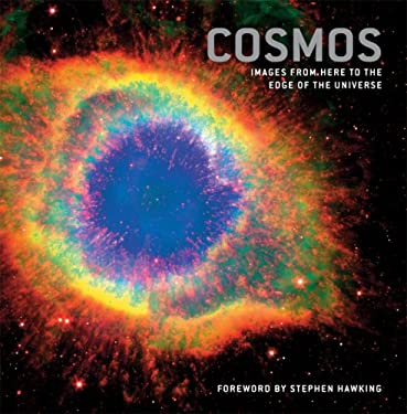 Cosmos: Images from Here to the Edge of the Universe 9781844834761
