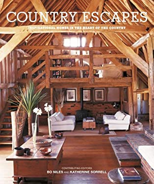 Country Escapes: Inspirational Homes in the Heart of the Country 9781845974619
