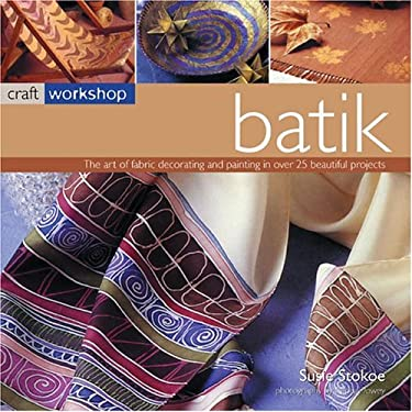 Craft Workshop: Batik 9781844760749