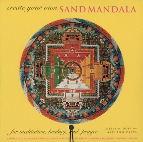 Create Your Own Sand Mandala: For Meditation, Healing, and Prayer [With Book and Sand, Funnel, Brush, Paper Templates] 9781841812052