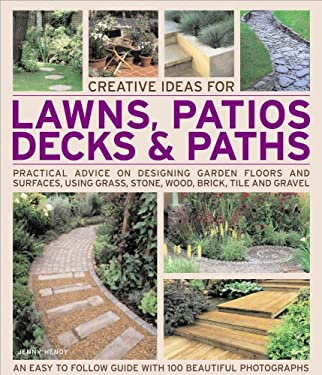 Creative Ideas for Lawns, Patios, Decks & Paths
