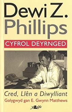 Cred, Llen a Diwylliant - Cyfrol Deyrnged Dewi Z. Phillips 9781847714480