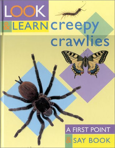 Creepy Crawlies: Look and Learn 9781842152843