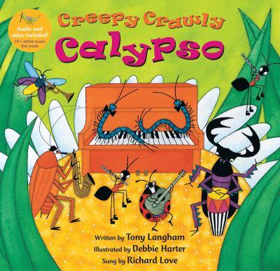 Creepy Crawly Calypso [With CD (Audio)]