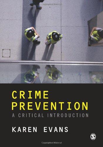 Crime Prevention: A Critical Introduction 9781847870681