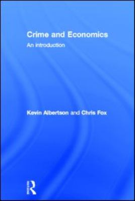 Crime and Economics: An Introduction 9781843928430
