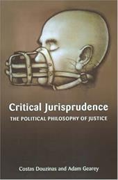 Critical Jurisprudence: The Political Philosophy of Justice