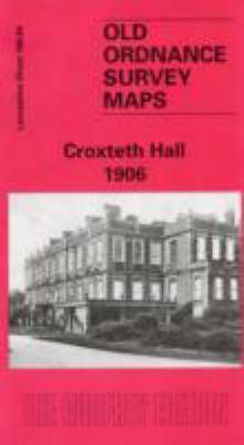 Croxteth Hall 1906: Lancashire Sheet 106.04 9781841514505