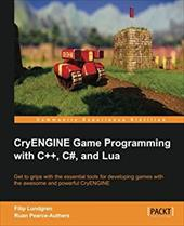 Cryengine Game Programming with C++, C#, and Lua 21394563