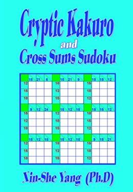 Cryptic Kakuro and Cross Sums Sudoku 9781846853401