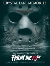 Crystal Lake Memories: The Complete History of Friday the 13th 7505098