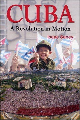 Cuba: A Revolution in Motion 9781842773635