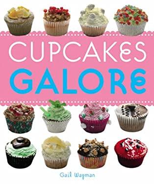 Cupcakes Galore 9781840729962