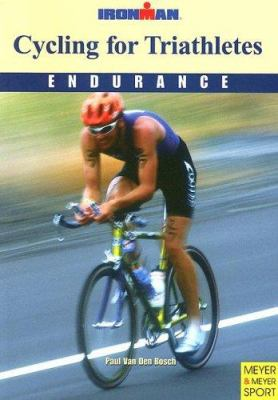 Cycling for Triathletes: Ironman; Endurance 9781841261072