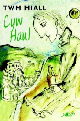 Cyw Haul 9781847716262