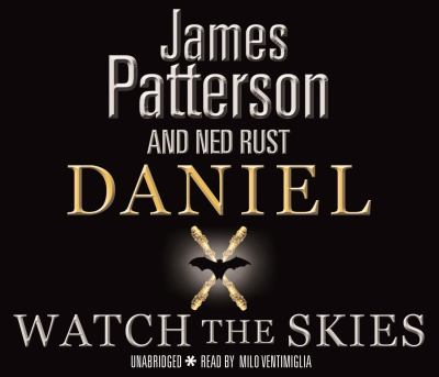 Daniel X: Watch the Skies: (Daniel X 2) 9781846571688