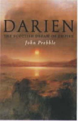 Darien: The Scottish Dream of Empire 9781841580548
