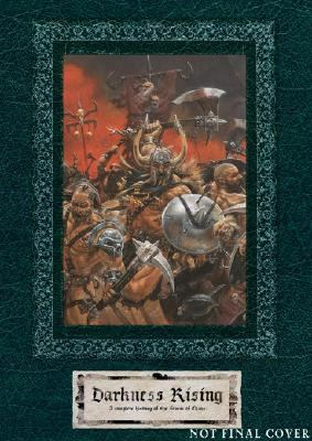 Darkness Rising: The Complete History of the Storm of Chaos 9781844162093