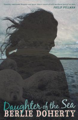 Daughter of the Sea. Berlie Doherty 9781842707791