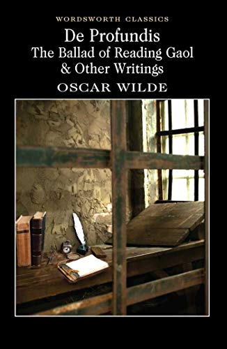 De Profundis: The Ballad of Reading Gaol & Other Writings 9781840224016