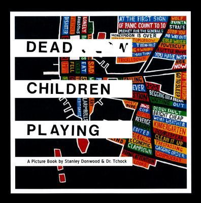 Dead Children Playing: A Picture Book (Radiohead) 9781844671700
