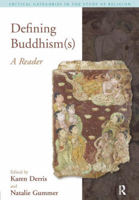 Defining Buddhisms: A Reader 9781845530556