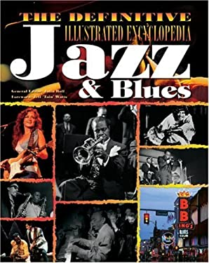 Definitive Illustrated Jazz & Blues 9781844519989