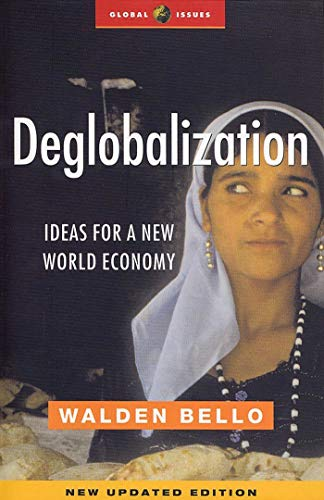 Deglobalization: Ideas for a New World Economy 9781842773055