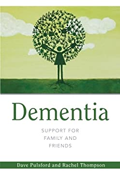 Dementia-Support for Family and Friends 9781849052436
