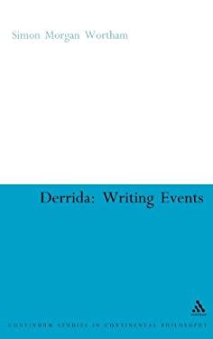 Derrida: Writing Events 9781847062475