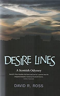 Desire Lines: A Journey Around Scotland and Through Her History 9781842820339