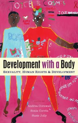 Development with a Body: Sexuality, Human Rights and Development 9781842778906