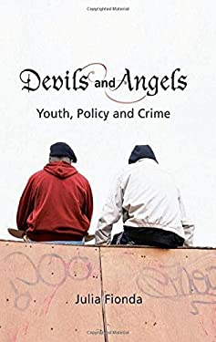 Devils and Angels: Youth, Policy and Crime 9781841133744