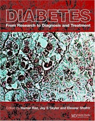 Diabetes: From Research to Diagnosis and Treatment 9781841841519