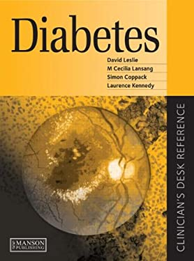 Diabetes - A Clinician's Desk Reference 9781840761580