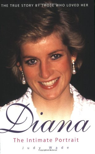 Diana: The Intimate Portrait 9781844546077
