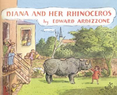 Diana and Her Rhinoceros 9781845079000