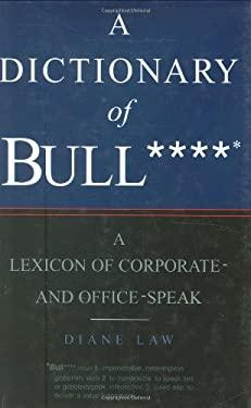 Dictionary of Bullshit 9781845297671