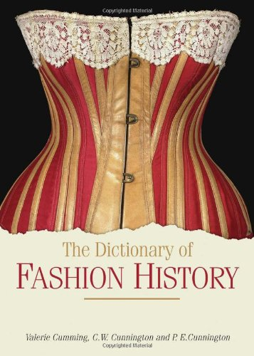 The Dictionary of Fashion History 9781847885340