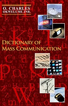 Dictionary of Mass Communication 9781845491420
