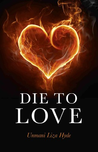 Die to Love: And Awaken to Who You Really Are 9781846946677