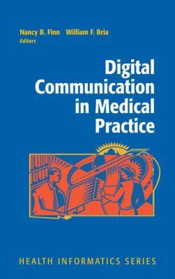 Digital Communication in Medical Practice 9781848823549